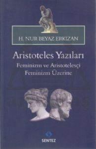 Aristotales Yazıları Feminizm