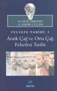 Felsefe Tarihi I - Antik Çağ ve Orta Çağ Felsefe Tarihi