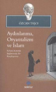 Aydınlanma, Oryantalizm Ve İslam