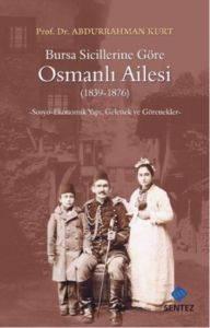 Bursa Sicillerine Göre Osmanlı Ailesi
