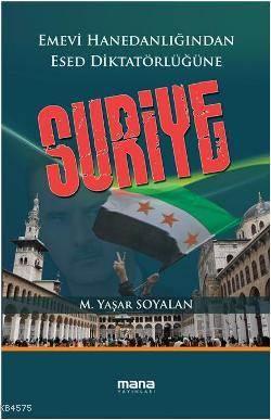 Suriye; Emevi <br/>Hanedanlığınd ...