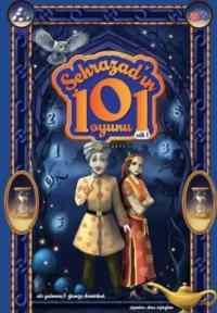 Şehrazad'ın 101 Oyunu Cilt 1