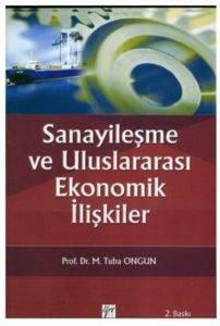 Sanayileşme ve Uluslararası Ekonomik İlişkiler