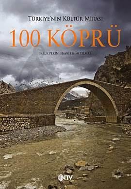 Türkiye'nin Kültür Mirası 100 Köprü