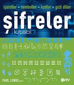 """İşaretler-Semboller-Kodlar-Gizli Diller"""" Şifreler Kitabı"""