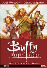 Buffy Vampir Avcısı Albüm:1-Evden Uzakta