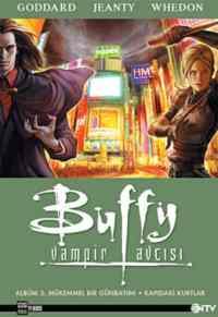 Buffy Vampir Avcısı 3- Mükemmel Bir Günbatımı - Kapıdaki Kurtlar