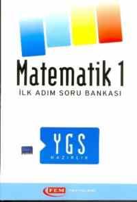 Fem YGS Matematik-1 İlk Adım S.B.