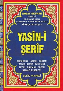 Yasin-i Şerif (Fihristli, Mealli ve Türkçe Okunuşlu) - Rahle Boy