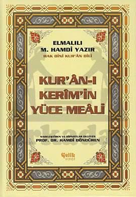 Kur'an-ı Kerim'in Yüce Meali Elmalılı M. Hamdi Yazır (Metinsiz Meal) - Orta Boy