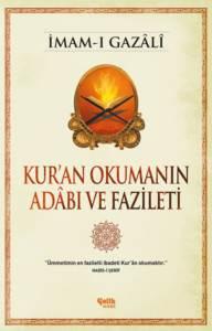 Kur'an Okumanın Adâbı Ve Fazileti