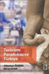 Terörizm Paradoksu ve Türkiye