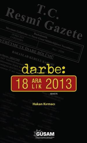 Darbe - 18 Aralık 2013