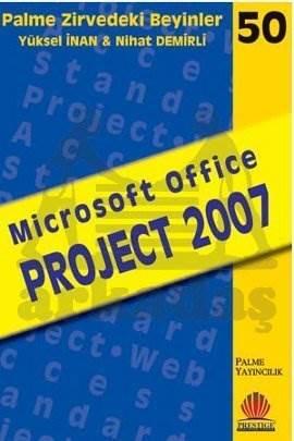 Palme Zirvedeki Beyinler-50: Microsoft Office Project 2007