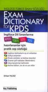 Exam Dictionary for KPDS-İngilizce Dil Sınavlarına Hazırlananlar İçin Pratik Cep Sözlüğü