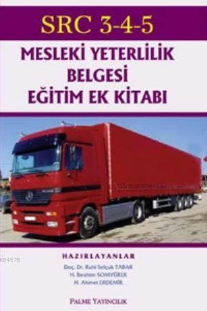SRC 3-4-5 -Mesleki Yeterlilik Belgesi Eğitim Ek Kitabı