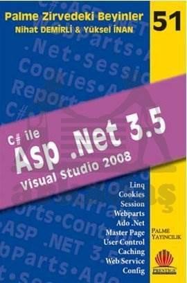 Palme Zirvedeki Beyinler-51: C# ile Asp .Net 3.5 (Visual Studio 2008)
