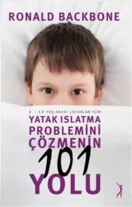 Yatak Islatma Problemini Çözmenin 101 Yolu
