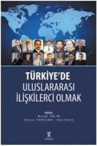 Türkiyede Uluslar Arası İlişkilerci Olmak