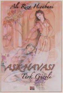 Aşk Havası Türk Güzeli