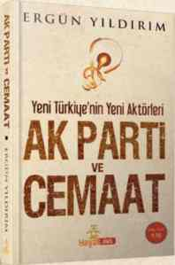 AK Parti ve Cemaat ...