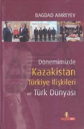 Kazakistan Türkiye İlişkileri