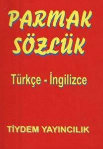 Parmak Sözlük: Türkçe-İngilizce