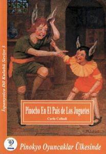 Pinokyo Oyuncaklar Ülkesinde - İspanyolca Dil Kulubü Seviye 3