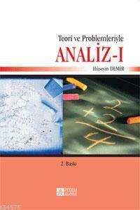 Teori ve Problemleriyle Analiz I