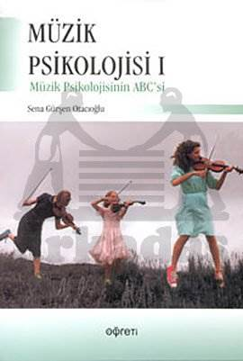 Müzik Psikolojisi 1 Müzik Psikolojisinin ABC'si