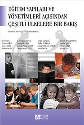 Eğitim Yapıları ve Yönetimleri Açısından Çeşitli Ülkelere Bir Bakış