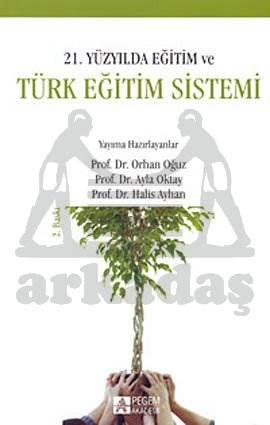 21. Yüzyılda Eğitim ve Türk Eğitim Sistemi