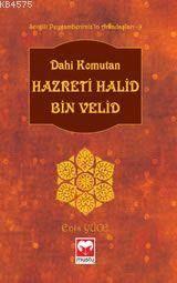 Dahi Komutan Hazreti Halid Bin Velid  - Arkadaşlar Serisi  9 -   Muştu