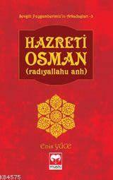Hazreti Osman   -(Ra)  - Sevgili Peyg. Arkadaşları Serisi -3   Muştu