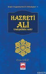 Hazreti Ali    -(Ra)  - Sevgili Peyg. Arkadaşları Serisi -4   Muştu