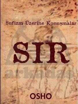 Sır - Sufizm Üzerine Konuşmalar