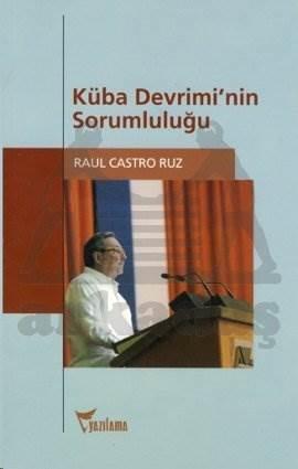 Küba Devriminin Sorumluluğu