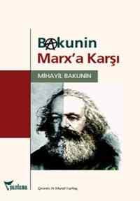 Bakunin Marx a Karşı