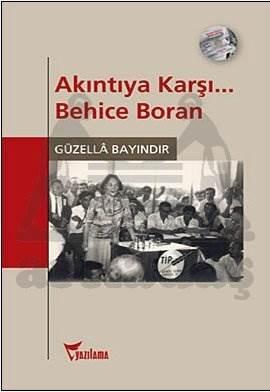 Akıntıya Karşı Behice Boran