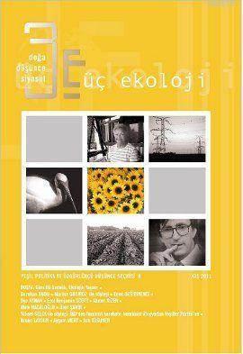 Üç Ekoloji Sayı: 9 - Gönüllü Sadelik, Ekolojik Yaşam