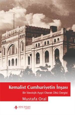 Kemalist Cumhuriyetin İnşası
