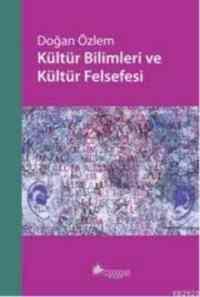 Kültür Bilimleri ve Kültür Felsefesi