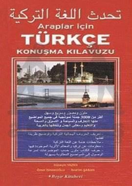 Araplar İçin Türkçe Konuşma Kılavuzu