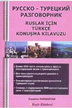 Ruslar İçin Türkçe Konuşma Kılavuzu