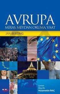 Avrupa - Miras, Meydan Okuma, Vaat