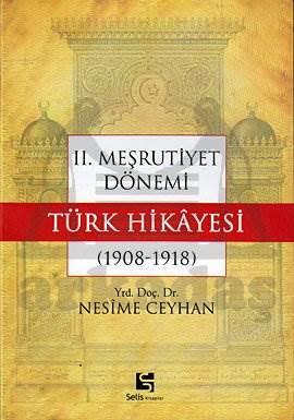 2. Meşrutiyet Dönemi Türk Hikayesi