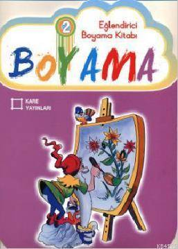Eglendirici Boyama Kitabi 2