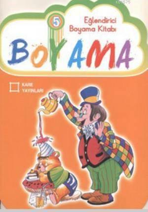 Eglendirici Boyama Kitabi 5