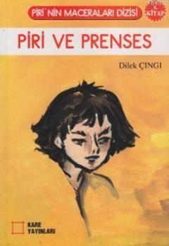 Piri ve Prenses (4. Kitap)