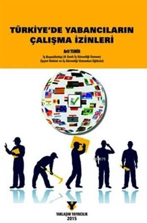 Türkiye'de Yabancıların Çalışma İzinleri